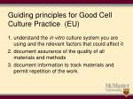 guiding principles for good cell culture practice eu