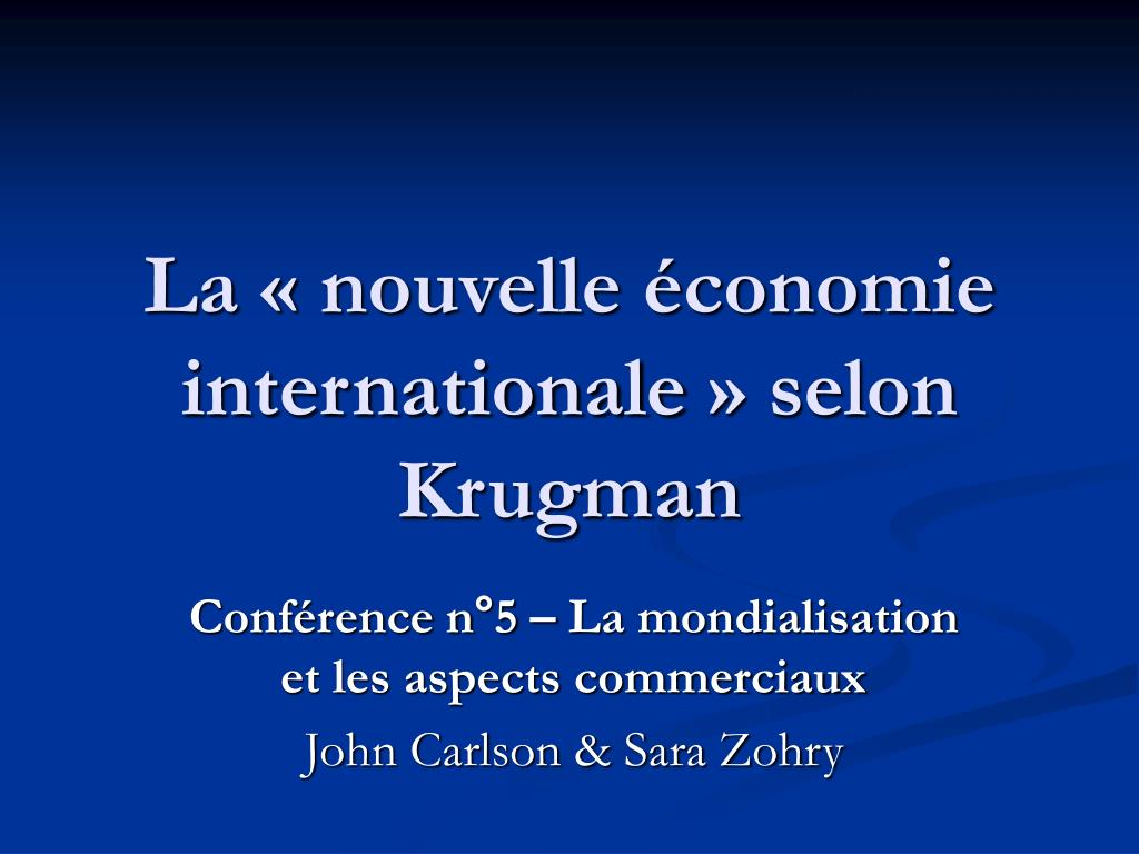 la nouvelle conomie internationale selon krugman l.
