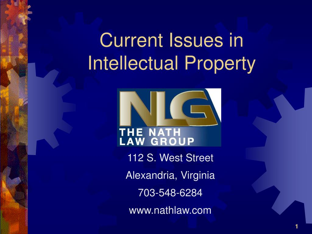 current issues in intellectual property l.