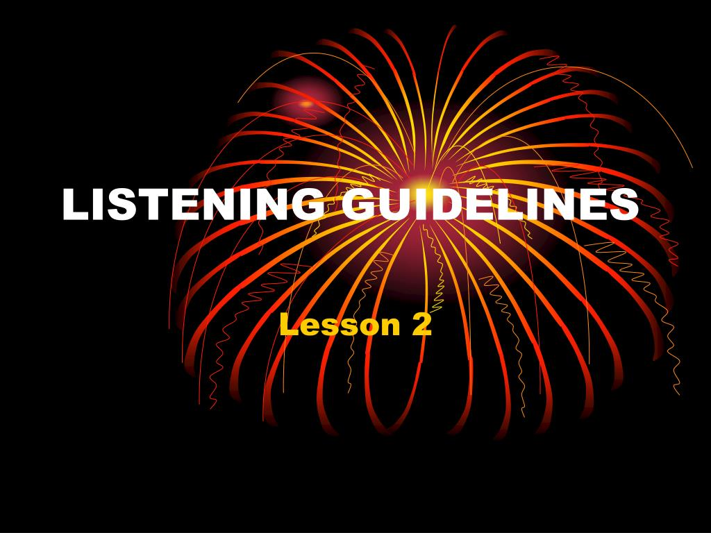 listening guidelines l.