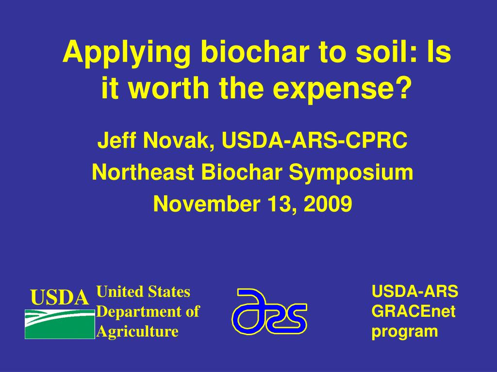 applying biochar to soil is it worth the expense l.