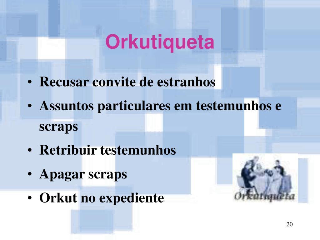 Orkutiqueta