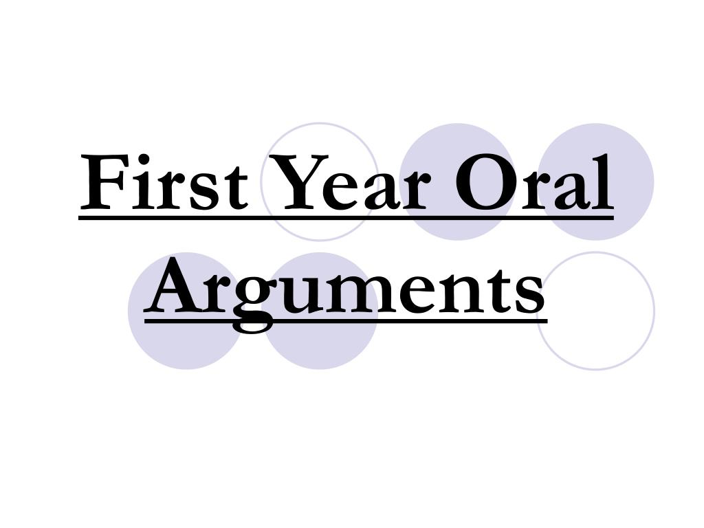 first year oral arguments l.