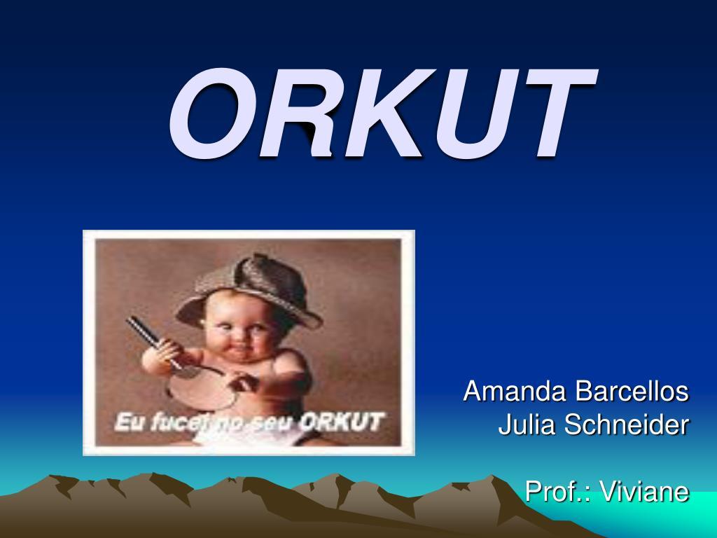 orkut l.