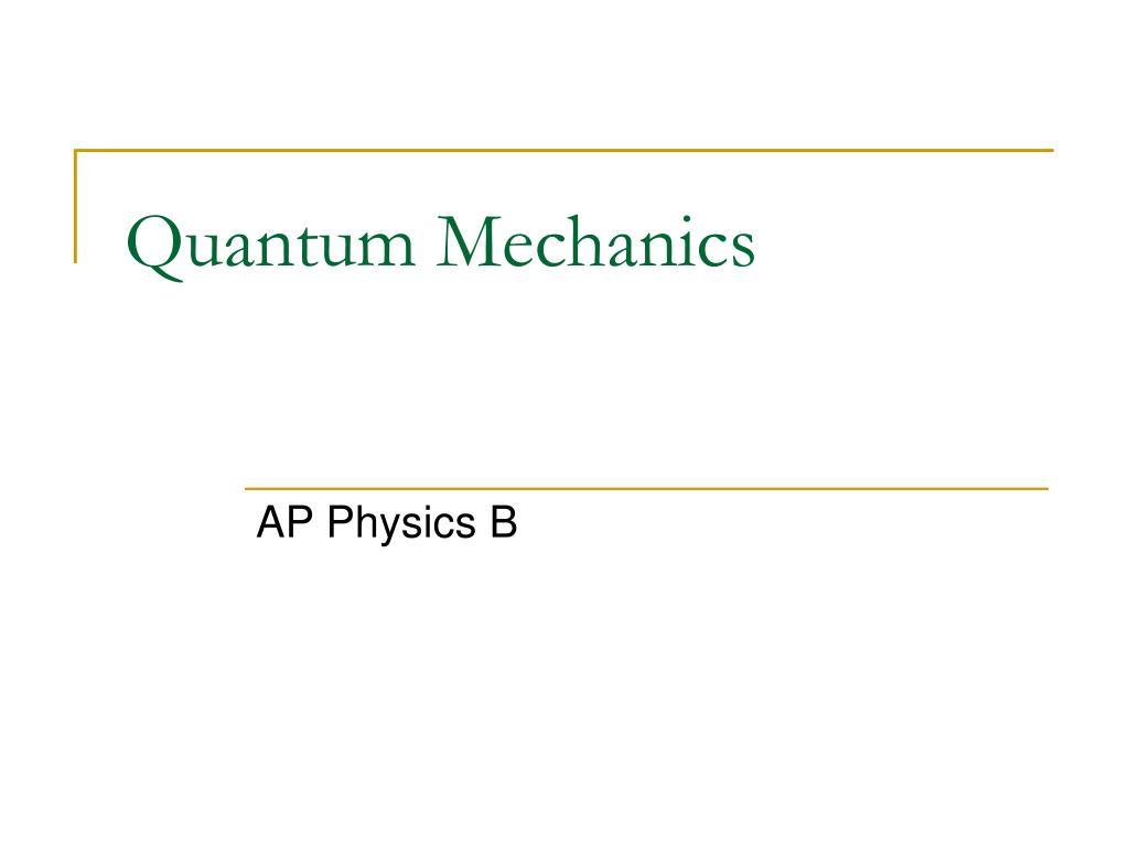 quantum mechanics l.