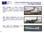 lengyel korm nyg pek s lyos balesetei az ut bbi vtizedben