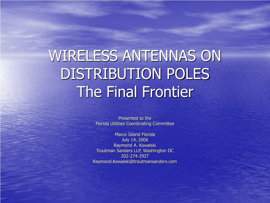 wireless antennas on distribution poles the final frontier l.