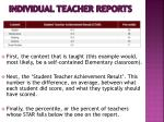 individual teacher reports80