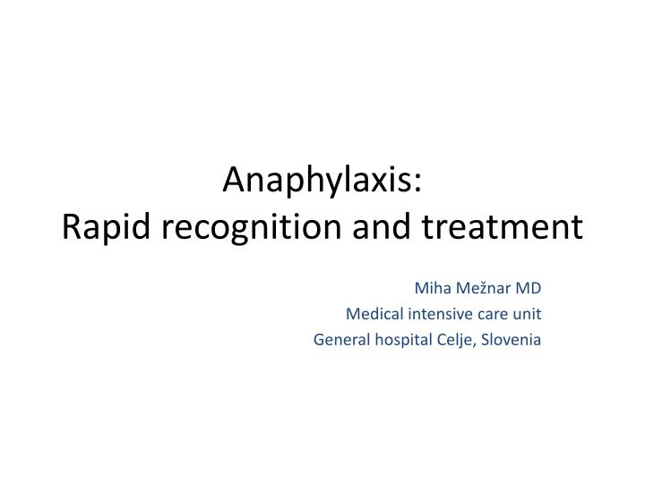 anaphylaxis rapid recognition and treatment n.