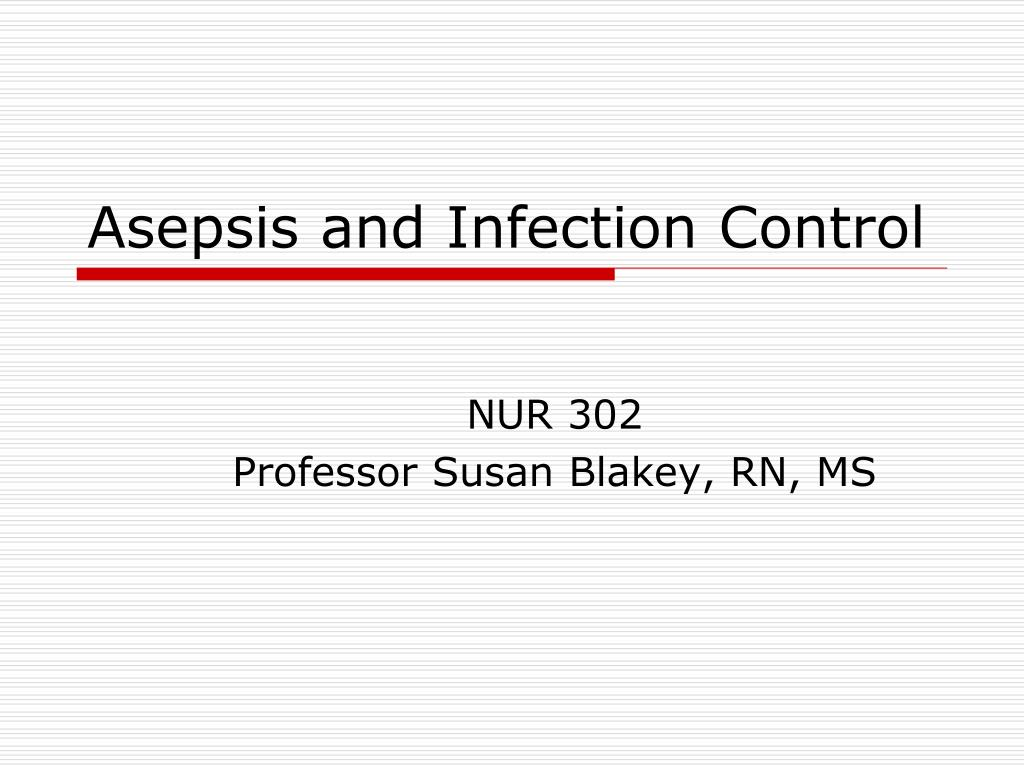 asepsis and infection control l.