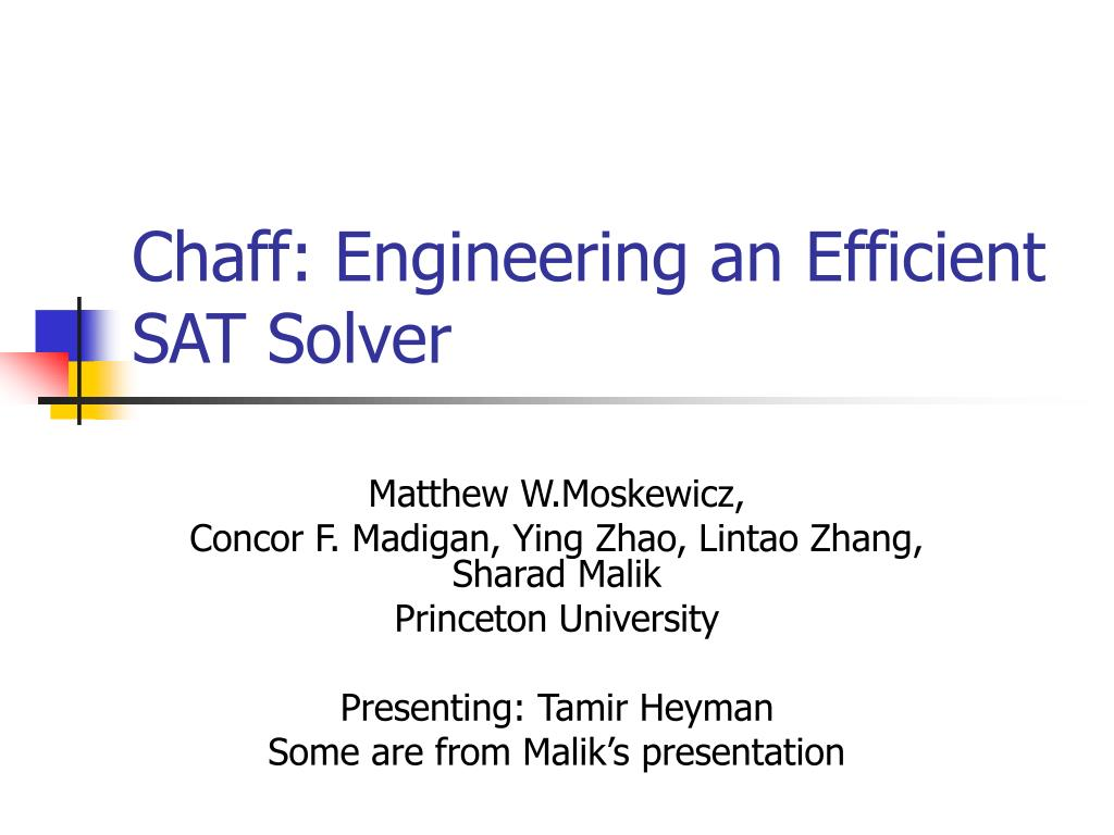 chaff engineering an efficient sat solver l.