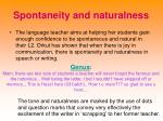 spontaneity and naturalness