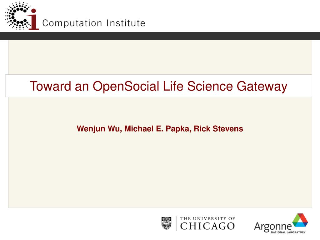 toward an opensocial life science gateway l.
