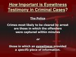 how important is eyewitness testimony in criminal cases