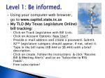 level 1 be informed