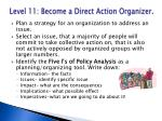 level 11 become a direct action organizer