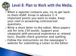 level 8 plan to work with the media