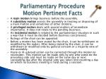 parliamentary procedure motion pertinent facts
