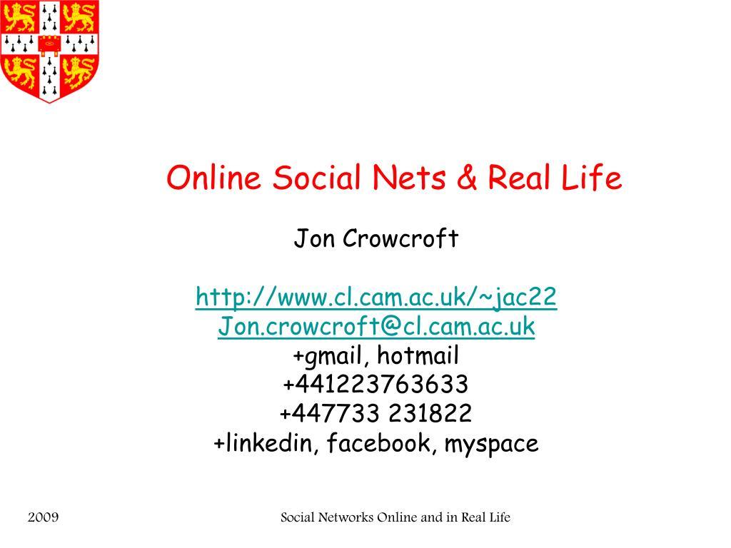 online social nets real life l.