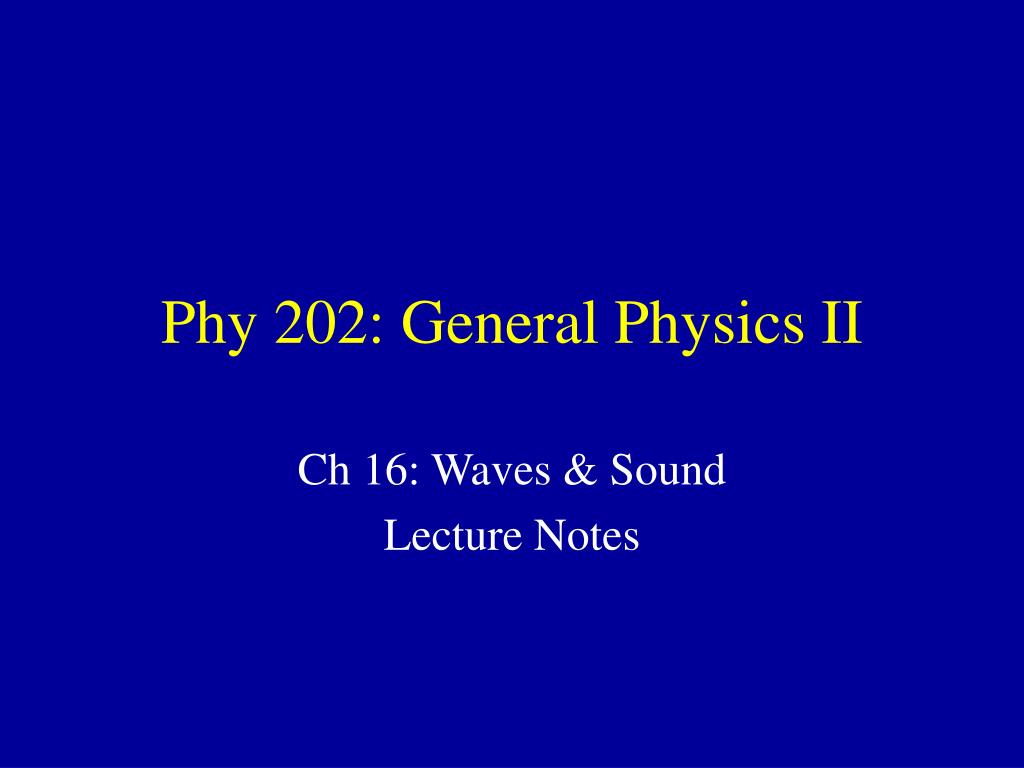 phy 202 general physics ii l.