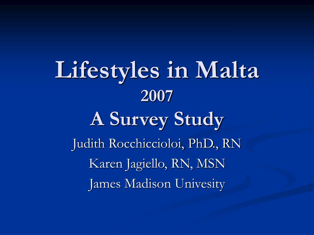 lifestyles in malta 2007 a survey study l.