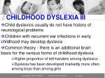 childhood dyslexia iii