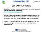 csh capital costs 2