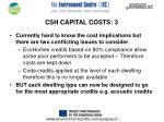 csh capital costs 3