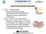 csh evaluation process