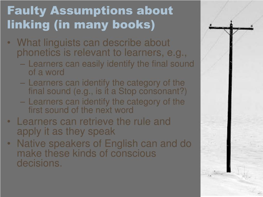 Faulty Assumptions about linking (in many books)