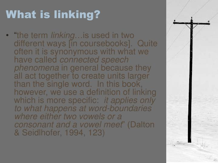 What is linking