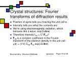 crystal structures fourier transforms of diffraction results