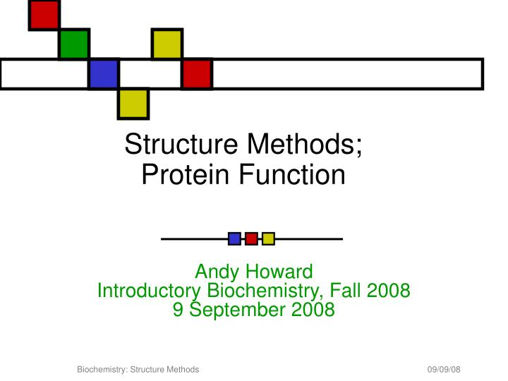 structure methods protein function n.