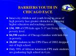 barriers youth in chicago face
