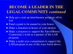 become a leader in the legal community continued