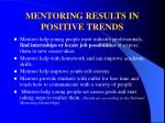 mentoring results in positive trends