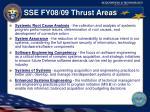 sse fy08 09 thrust areas
