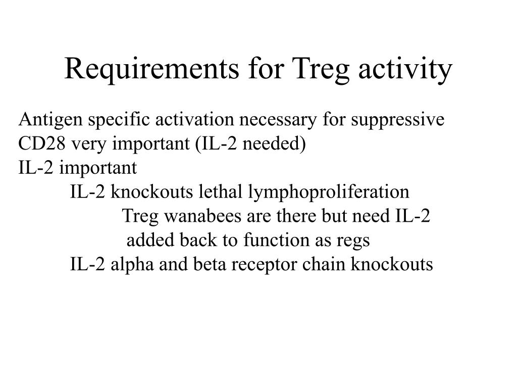 Requirements for Treg activity