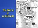 the world in 10 seconds