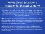 why is global education a necessity for the 21st century15