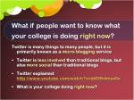 what if people want to know what your college is doing right now