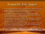 format f r xml import