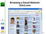 browsing a social network orkut com