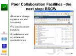 poor collaboration facilities the next step bscw
