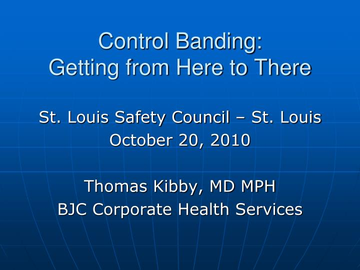 control banding getting from here to there n.