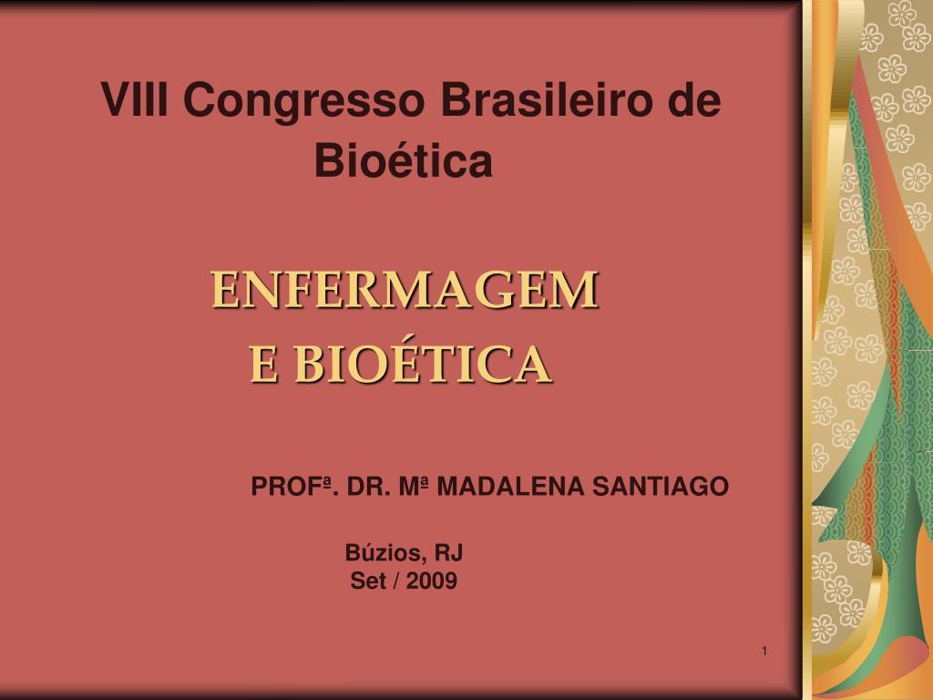 viii congresso brasileiro de bio tica l.