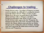 challenges to trading