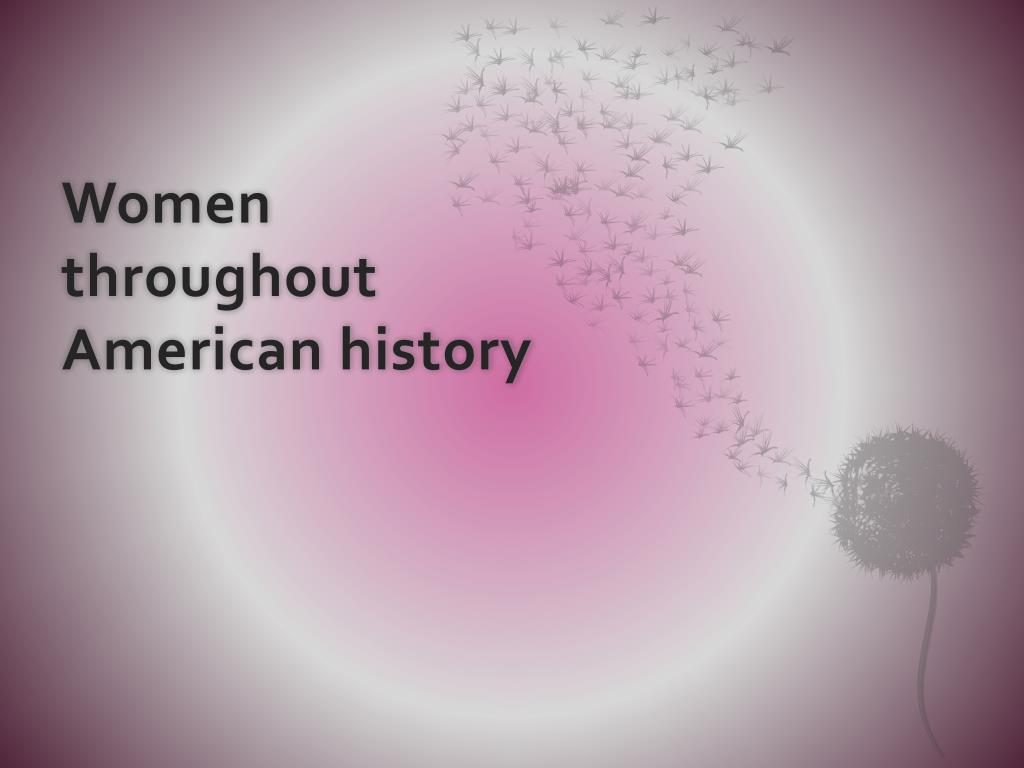 women throughout american history l.