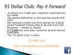 93 dollar club pay it forward