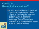 course 4 biomedical innovations